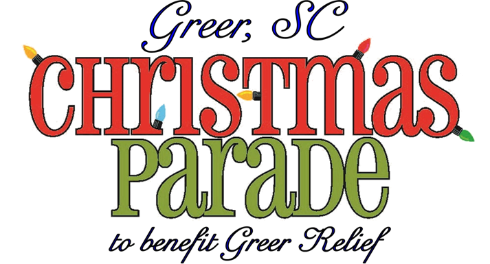 Greer Christmas Parade 2020 Featured Events   Greer Relief