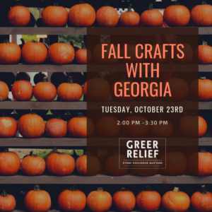 RENEW Fall Crafts with Georgia @ Greer Relief & Resources Agency