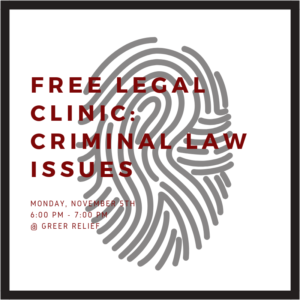 RENEW Free Legal Clinic : Criminal Law Issues @ Greer Relief & Resources Agency