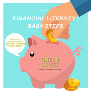 RENEW Financial Literacy - Baby Steps @ Greer Relief & Resources Agency
