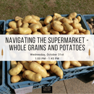 RENEW Navigating the Supermarket - Whole Grains and Potatoes @ Greer Relief & Resources Agency
