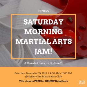 RENEW Saturday Morning Martial Arts Jam! @ Spider Clan Marital Arts Club