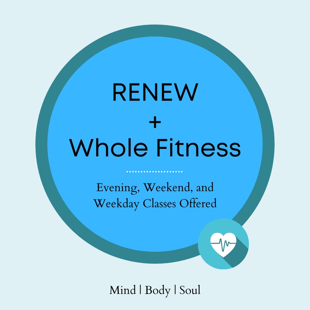 Logo advertising RENEW + Whole Fitness classes