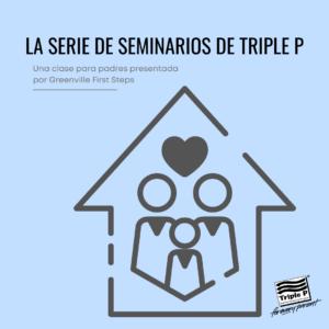 Advertisement for la serie de seminarios de Triple P